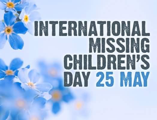 International Missing Children's Day: 25th May_40.1