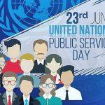 United Nations Public Service Day: 23rd June