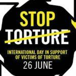 International Day in Support of Victims of Torture: 26 June