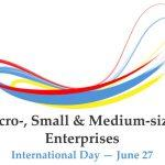 Micro-, Small and Medium-sized Enterprises Day: 27 June