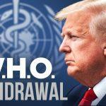 US formally announced its withdrawal from WHO