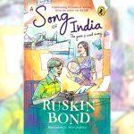 A book titled 'A Song of India' authored by Ruskin Bond to be released