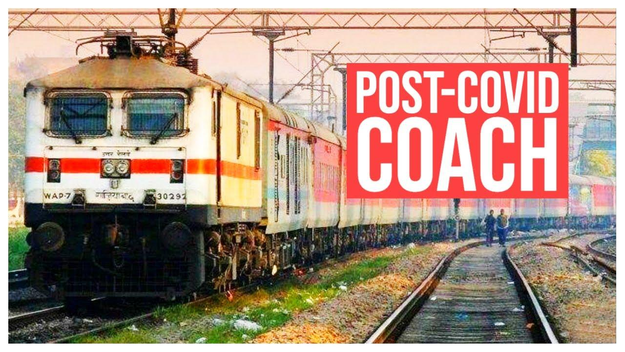 Indian Railways creates 'Post-Covid Coach' to ensure safer journey_40.1