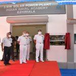 Largest Solar Power Plant of Indian Navy Commissioned in Ezhimala
