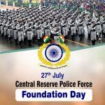 82nd Raising Day of Central Reserve Police Force
