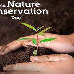 World Nature Conservation Day: 28th July
