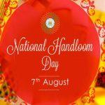 National Handloom Day celebrated on 7th August