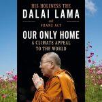 "A book titled ""Our Only Home: A Climate Appeal to the World"" by Dalai Lama"