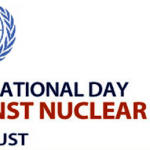 International Day against Nuclear Tests: 29 August
