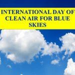International Day of Clean Air for blue skies: 7 September