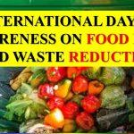 International Day of Awareness on Food Loss and Waste Reduction