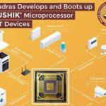 "IIT Madras develops ""MOUSHIK"" microprocessor"
