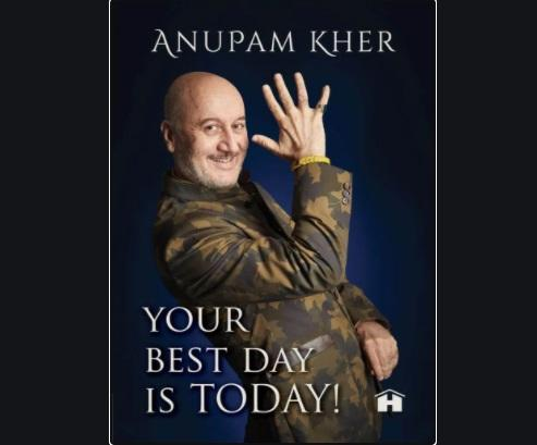 Anupam Kher's new book titled 'Your Best Day Is Today!'_40.1