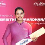 Equitas Small Finance Bank appoints Smriti Mandhana as brand ambassador