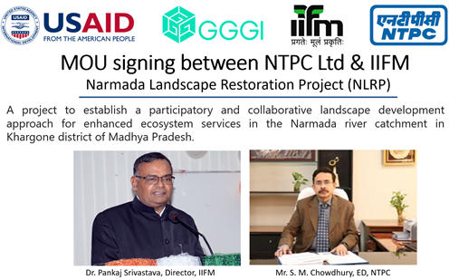 NTPC inks MoU with IIFM-Bhopal for Narmada Landscape Restoration Project_40.1
