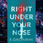 RBI officer Giridharan pens novel 'Right Under our Nose'