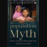 "A book titled ""The Population Myth: Islam, Family Planning and Politics in India"" by Ex-CEC"