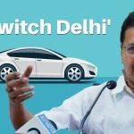 Arvind Kejriwal launches 'Switch Delhi' campaign to promote electric vehicles