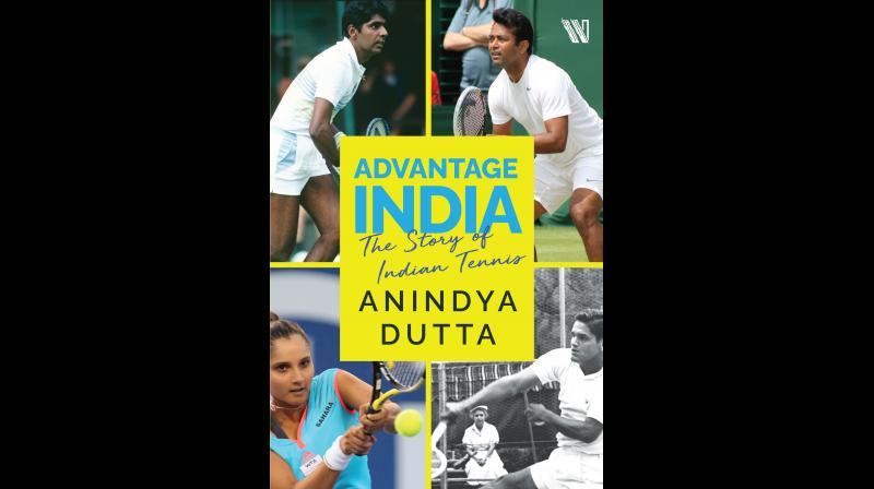 """A book titled """"Advantage India: The Story of Indian Tennis"""" by Anindya Dutta_40.1"""