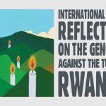 International Day of Reflection on the 1994 Rwanda Genocide