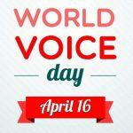 World Voice Day: 16 April
