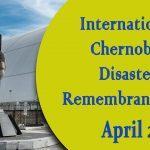 International Chernobyl Disaster Remembrance Day