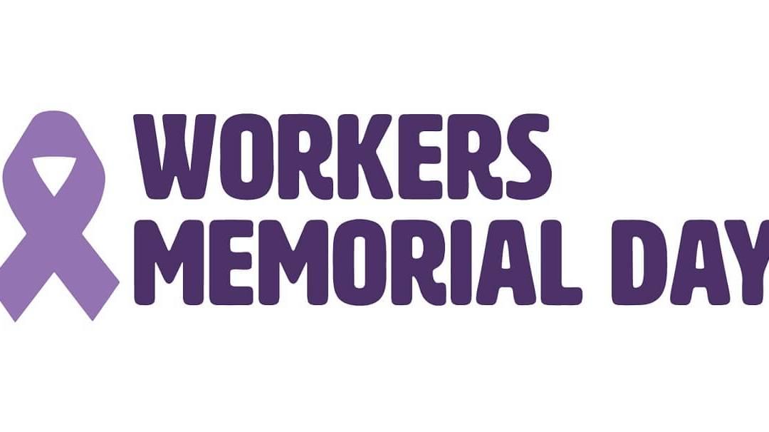 Workers' Memorial Day: 28 April_40.1