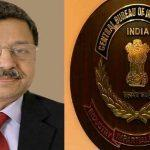 Praveen Sinha appointed as Special Director of CBI