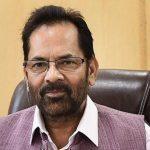 Mukhtar Abbas Naqvi appointed Deputy Leader of House in Rajya Sabha