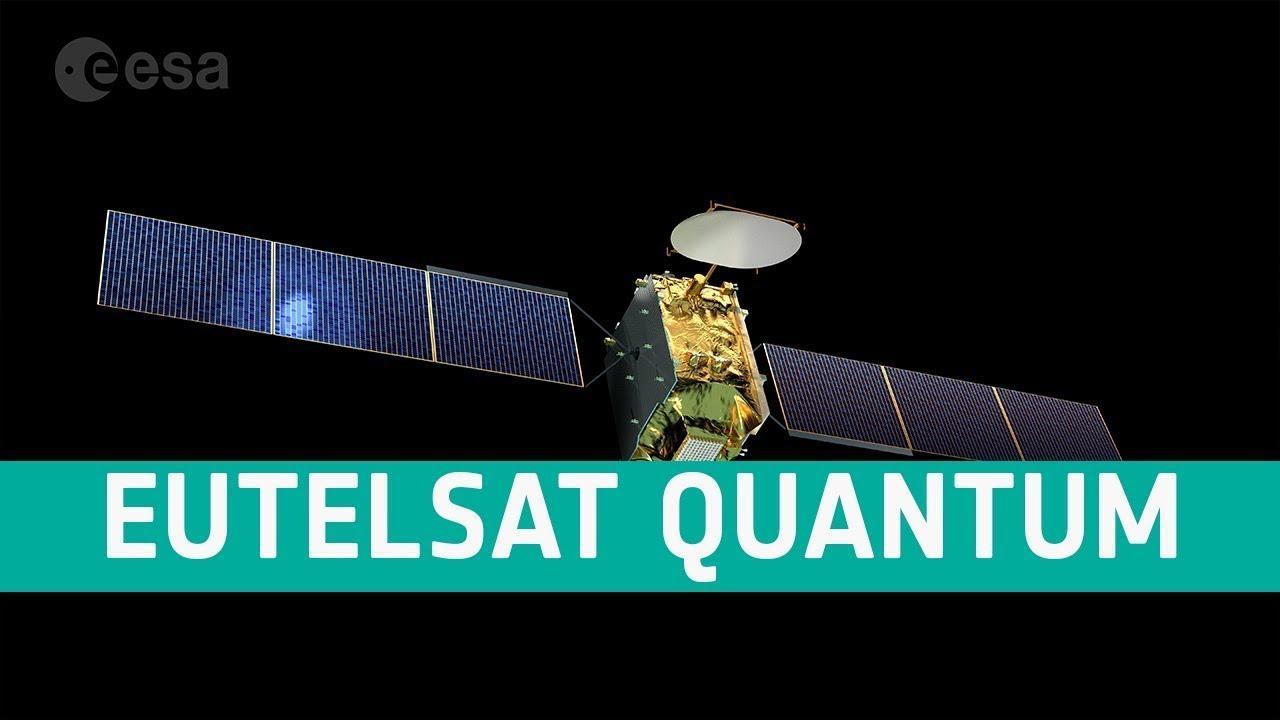 ESA launched 'Eutelsat Quantum' revolutionary reprogrammable Satellite_40.1