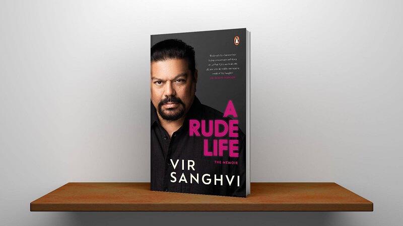 """A book title """"A Rude Life: The Memoir"""" by Vir Sanghvi_40.1"""
