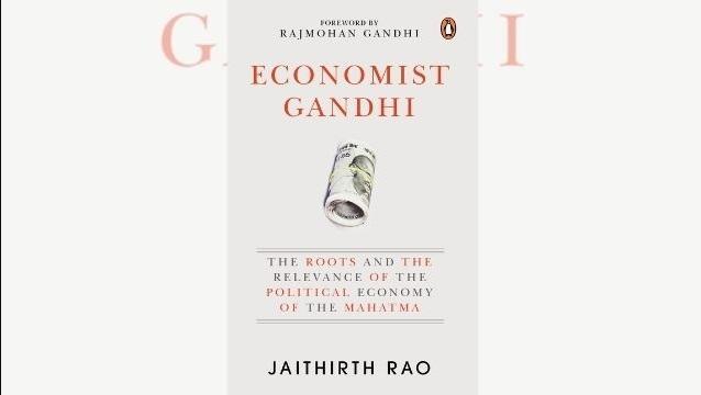 """A book title """"Economist Gandhi"""" by Jaithirth Rao_40.1"""