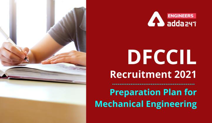 DFCCIL Mechanical 2021