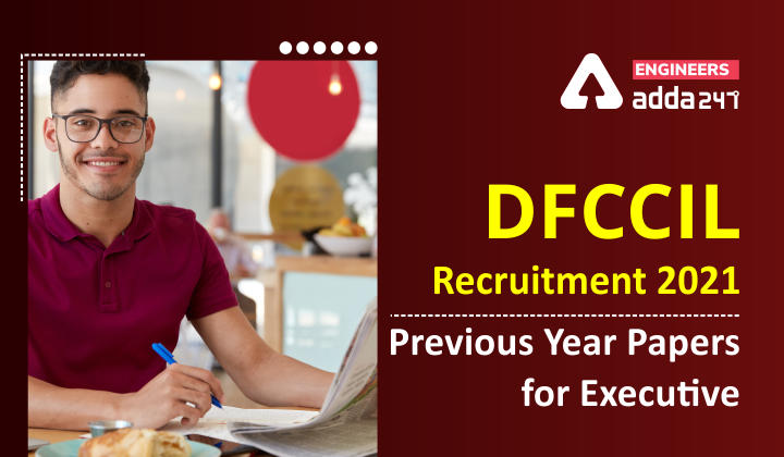 DFCCIL Previous Year Papers
