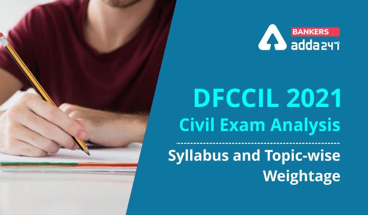 DFCCIL Civil Syllabus 2021