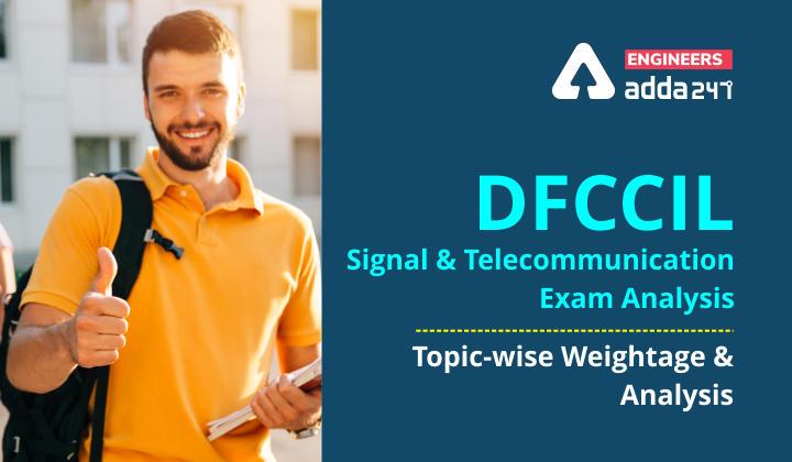 DFCCIL Syllabus Signal and Telecommunication 2021