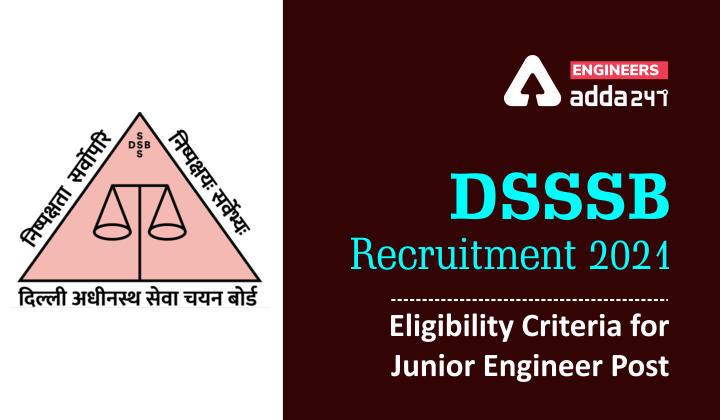 DSSSB JE Recruitment 2021