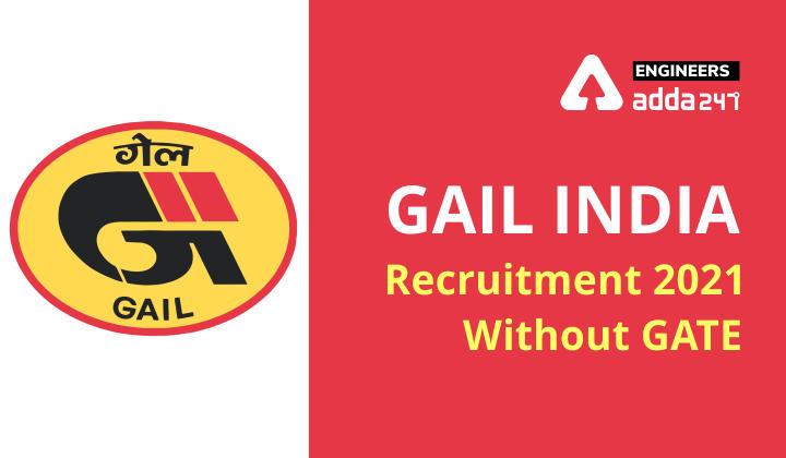 GAIL Recruitment 2021