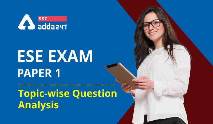 ESE Paper I Exam Analysis