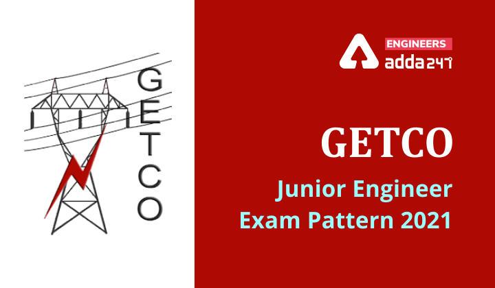 GETCO JE Recruitment 2021