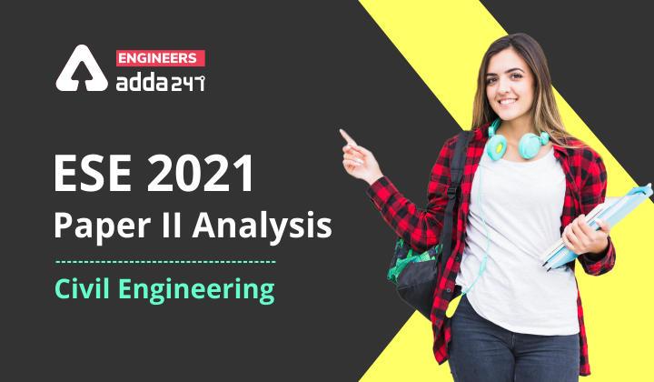 ESE Civil Engineering Paper II Analysis