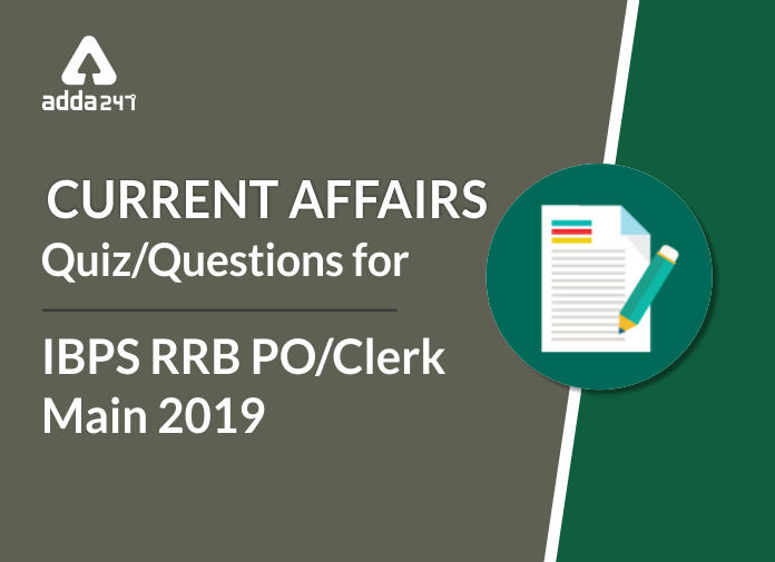 IBPS RRB PO/Clerk Main Current Affairs Questions: 12th September
